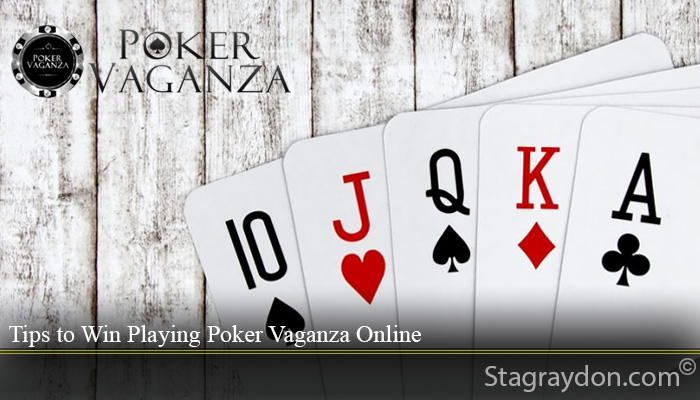 Tips to Win Playing Poker Vaganza Online