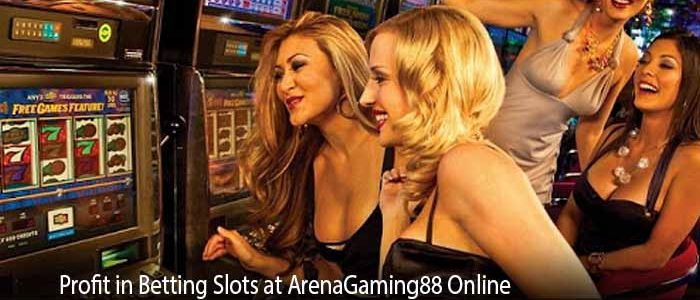 Profit in Betting Slots at ArenaGaming88 Online